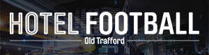 Hotel Football - Old Trafford