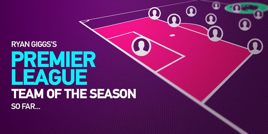 Ryan Giggs's Premier League team of the season so far